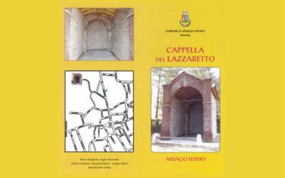 Il restauro di uno dei luoghi storici di Arsago: la Cappella del Lazzaretto.
